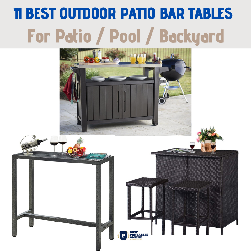 11 Best Portable Outdoor Patio Bar Tables Reviews 2021