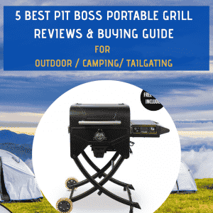5 best pit boss portable grill reviews